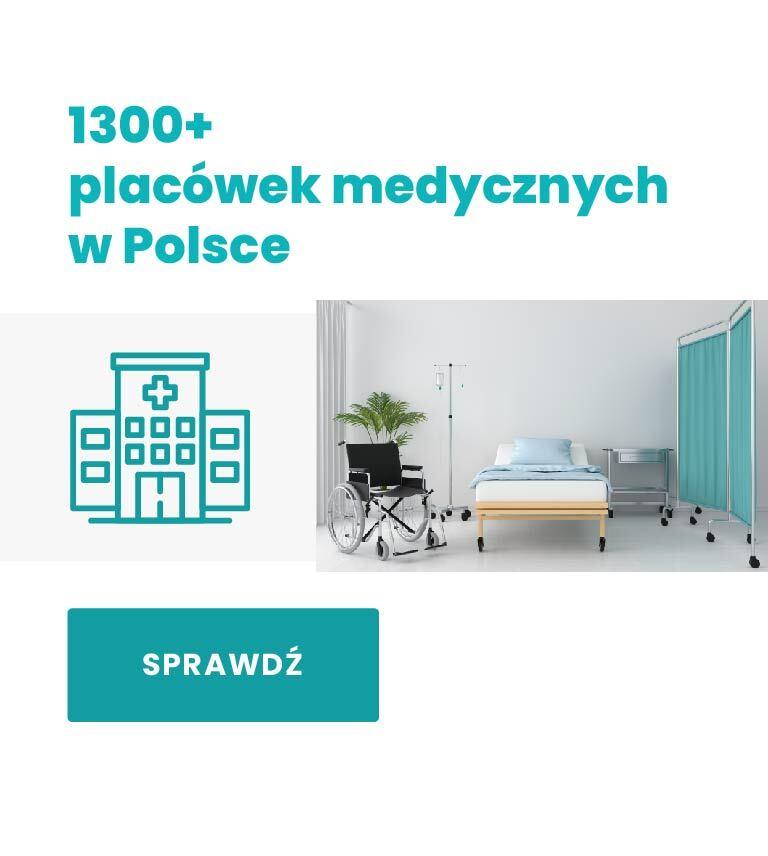 1300+ placówek medycznych w Polsce
